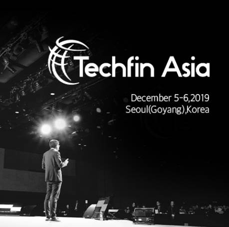 Techfin Asia 2019 Expo (테크핀 아시아 - 전시회)