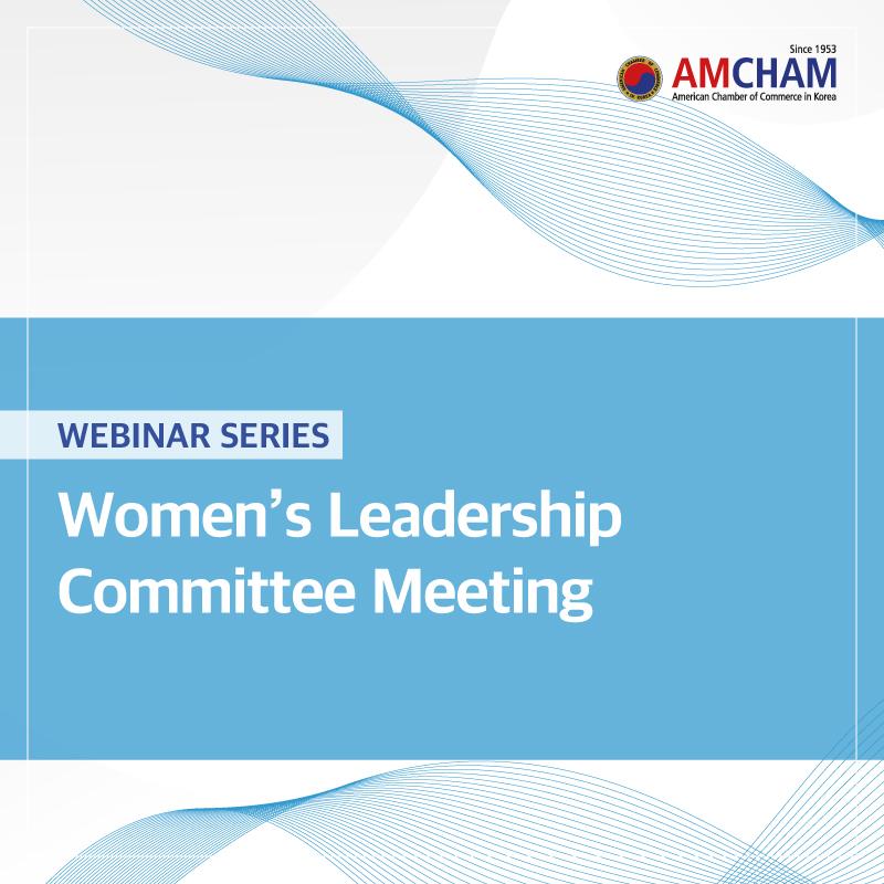 AMCHAM Women's Leadership Committee Webinar